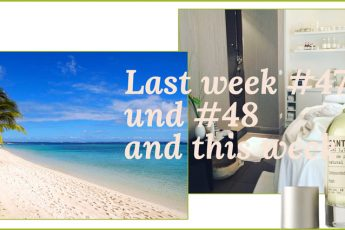 Last week #47 und #48 and this week Headerbild