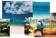 Dezember auf…Mauritius