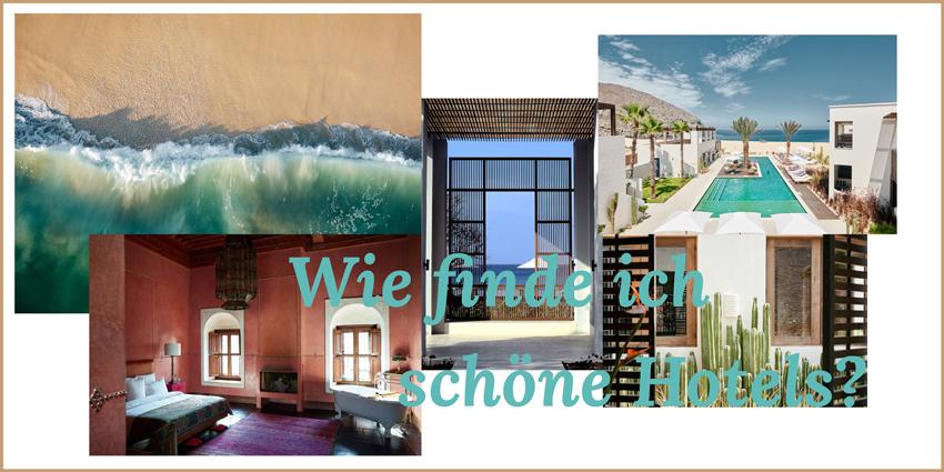 Wie finde ich schöne Hotels Headerbild