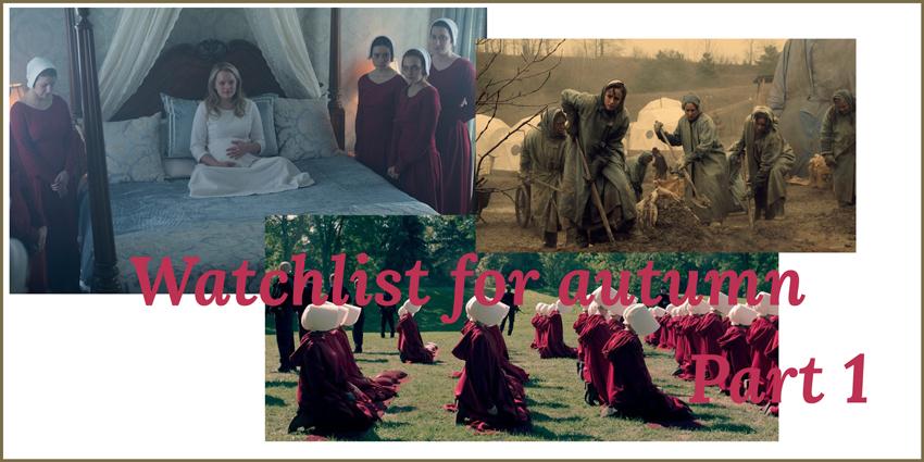 Watchlist for autumn The Handmaid's Tale Headerbild