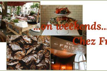 ...on weekends...Chez Fritz Headerbild